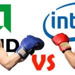 Intel vs AMD Siapa Pemenangnya?